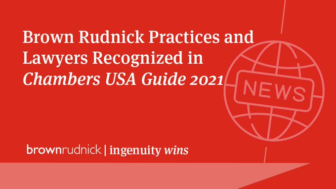 Brown Rudnick Attorneys Ranked in Latest Chambers USA Guide